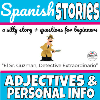 Spanish Reading: Adjectives and Personal Info