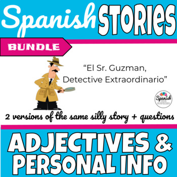 Spanish Reading: Adjectives and Personal Info (past/present bundle)