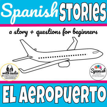 Spanish Reading: Airport Travel