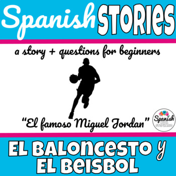 Spanish Reading: Baseball and Basketball