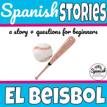 Spanish Reading: Baseball (el béisbol)
