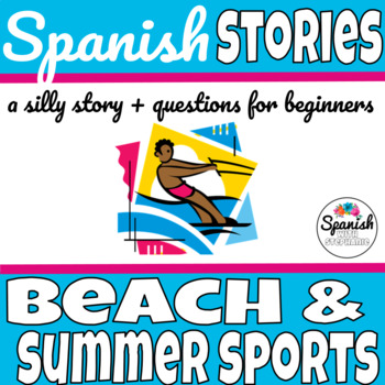 Spanish Reading: Beach and Summer Sports