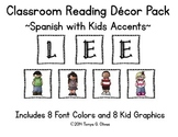 Spanish Reading Classroom Decor with Kids Accent Pics