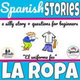 Clothing (La Ropa) Spanish story (with audio for distance