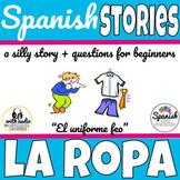 Spanish Reading: Clothing (La Ropa)