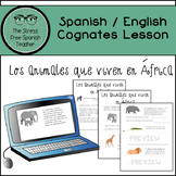 Spanish Reading Comprehension Practice- Cognates! Comprehensible Input Animals
