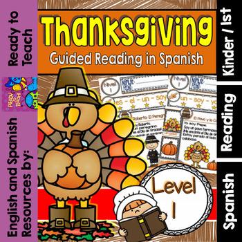 Spanish Reading - Día de Gracias  - Guided  Reading Passag