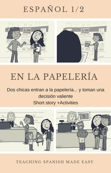 Spanish Short Story- Ar verbs, school supplies, classes, Infographic, Activities