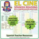 Spanish Reading - El Cine - Lectura