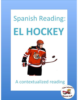 Spanish Reading: El Hockey