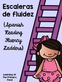 Spanish Reading Fluency Ladders / Escaleras de fluidez