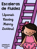 Spanish Reading Fluency Ladders / Escaleras de fluidez