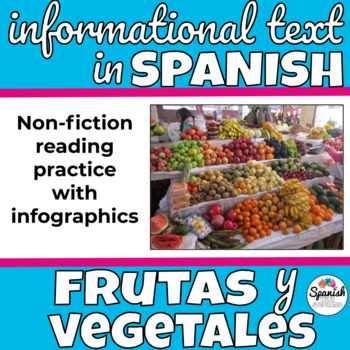 Spanish Reading: Fruits and Vegetables Infographics
