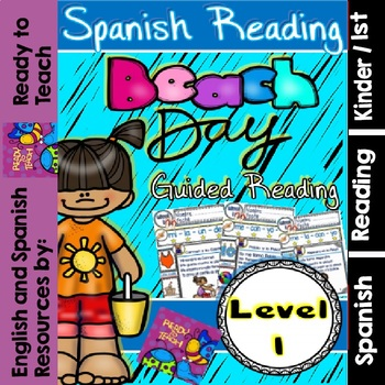 Spanish Reading - Guided Reading Passages - Beach Day - Level 1