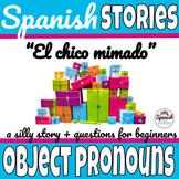 Direct and Indirect Object pronouns in Spanish story