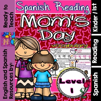 Spanish Reading - Mom's Day Passages - Translation Sheet added -Level 1