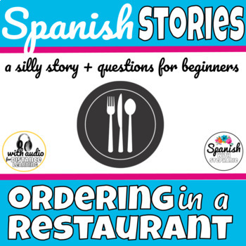 Spanish Reading: Ordering in a restaurant
