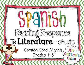 Spanish Reading Response to Literature Sheets