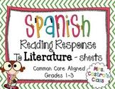 Spanish Reading Response to Literature Sheets
