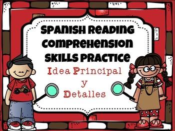Spanish Reading Comprehension Skills Practice {Idea Principal y Detalles}