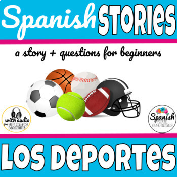 Spanish Reading: Sports (Los Deportes)