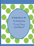Spanish Reading Story elements Los Tres Cerditos
