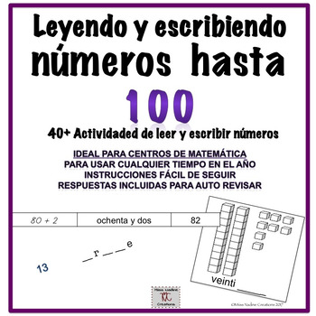 Spanish: Reading/Writing Numbers up to 100- Math Centers/IWT 40+pages & answers