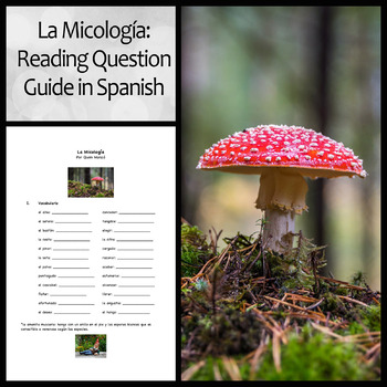 "Spanish Reading and Question Guide to ""La Micología"" by Qu"
