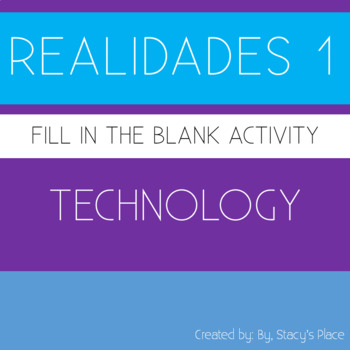 Spanish Realidades 1 Technology  Fill in the Blank