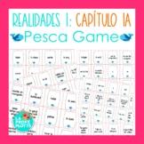 Spanish Realidades 1 Capítulo 1A Vocabulary ¡Pesca! (Go Fi