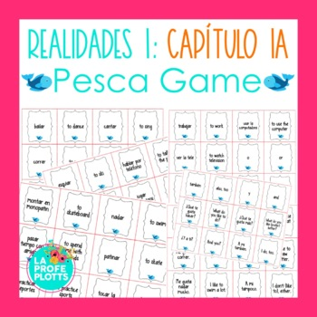 Spanish Realidades 1 Capítulo 1A Vocabulary ¡Pesca! (Go Fi