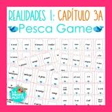 Spanish Realidades 1 Capítulo 3A Vocabulary ¡Pesca! (Go Fi