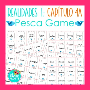 Spanish Realidades 1 Capítulo 4A Vocabulary ¡Pesca! (Go Fi