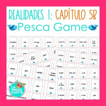 Spanish Realidades 1 Capítulo 5B Vocabulary ¡Pesca! (Go Fi