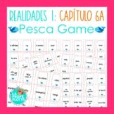Spanish Realidades 1 Capítulo 6A Vocabulary ¡Pesca! (Go Fi