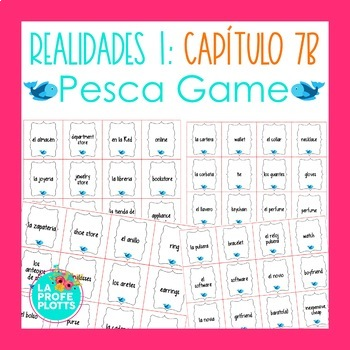 Spanish Realidades 1 Capítulo 7B Vocabulary ¡Pesca! (Go Fish) Game