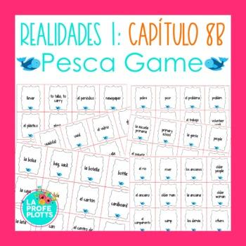 Spanish Realidades 1 Capítulo 8B Vocabulary ¡Pesca! (Go Fi