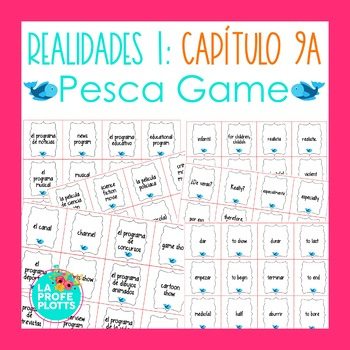 Spanish Realidades 1 Capítulo 9A Vocabulary ¡Pesca! (Go Fi