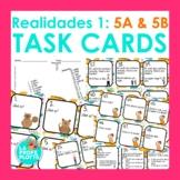 Spanish Realidades 1: Capítulos 5A & 5B Task Cards