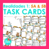 48 Spanish Realidades 1: Capítulos 5A & 5B Task Cards