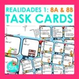 48 Realidades 1: Capítulos 8A & 8B Task Cards   Spanish Review Activity