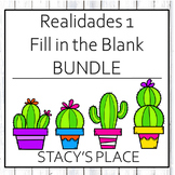Spanish  Realidades 1 Fill in the Blank Worksheets Bundle