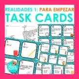 Realidades Auténtico 1 Para Empezar Task Cards | Back to School Spanish