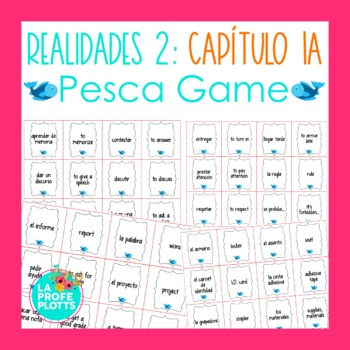 Spanish Realidades 2 Capítulo 1A Vocabulary ¡Pesca! (Go Fish) Game