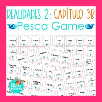 Spanish Realidades 2 Capítulo 3B Vocabulary ¡Pesca! (Go Fi