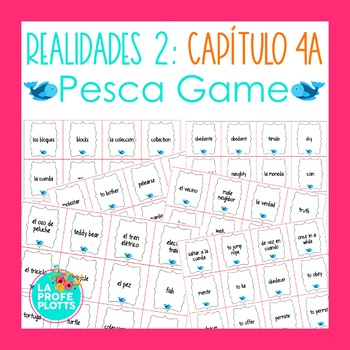 Spanish Realidades 2 Capítulo 4A Vocabulary ¡Pesca! (Go Fish) Game