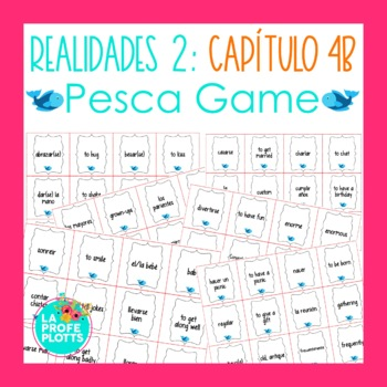 Spanish Realidades 2 Capítulo 4B Vocabulary ¡Pesca! (Go Fish) Game