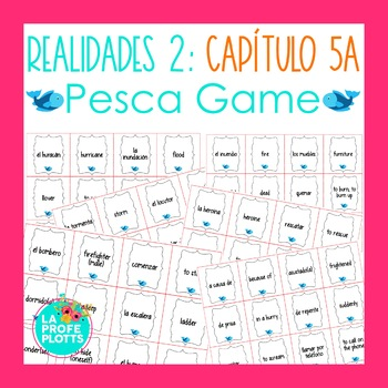 Spanish Realidades 2 Capítulo 5A Vocabulary ¡Pesca! (Go Fi