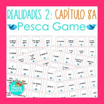 Spanish Realidades 2 Capítulo 8A Vocabulary ¡Pesca! (Go Fish) Game
