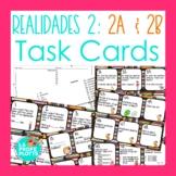48 Spanish Realidades 2: Capítulos 2A & 2B Task Cards